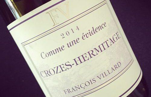 François Villard Comme une Évidence Crozes-Hermitage 2014