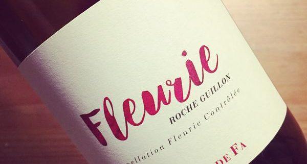 Domaine de Fa Fleurie Roche Guillon 2015