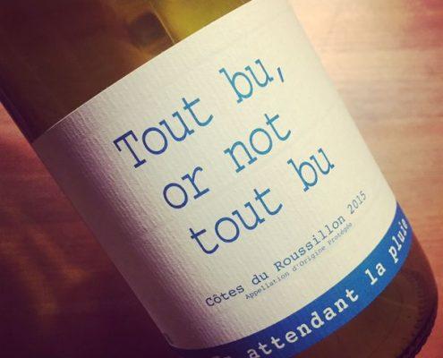 Domaine du Possible Tout Bu or not Tout Bu Côtes du Roussillon 2015
